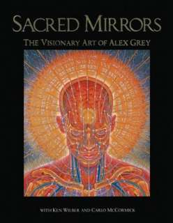 Alex Grey by Alex Grey, Inner Traditions/Bear & Company  Paperback
