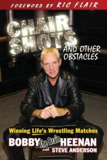 NOBLE  Bobby the Brain: Wrestlings Bad Boy Tells All by Bob Heenan