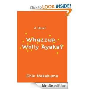 Whazzup, Wolly Ayaka?: Chie Nakakuma:  Kindle Store