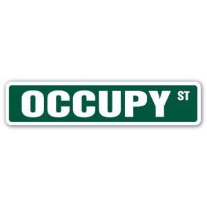 : OCCUPY Street Sign wall street activist progressive liberal protest