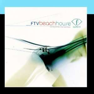Fashion TV Beach House: Various Artists   Music Brokers