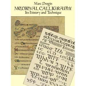 Medieval Calligraphy: Its History and Technique (Lettering