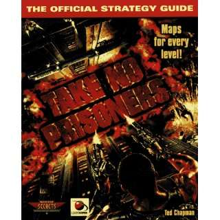 Take No Prisoners: The Official Strategy Guide (Secrets of the Games