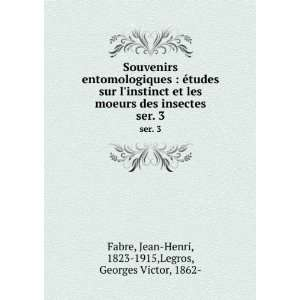 Jean Henri, 1823 1915,Legros, Georges Victor, 1862  Fabre: Books