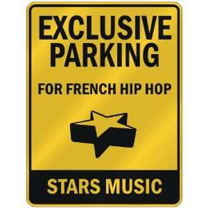 FOR FRENCH HIP HOP STARS  PARKING SIGN MUSIC