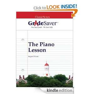 GradeSaver (TM) ClassicNotes The Piano Lesson Study Guide Elizabeth