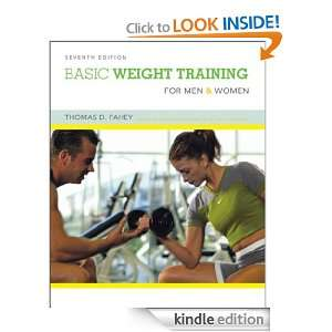 Basic Weight Training for Men and Women: Thomas D Fahey:
