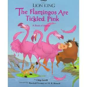 Lion King, The   The Flamingos are Tickled Pink: A Book of