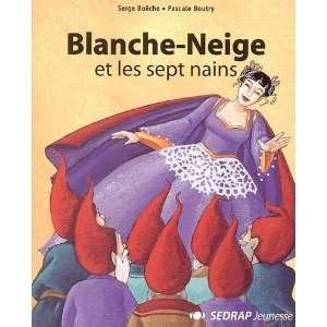 blanche neige (9782841176564): Régis Delpeuch: Books
