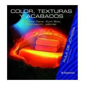 COLOR TEXTURAS Y ACABADOS (9788434233805): MOKUME GANE