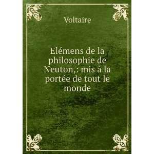 de Neuton, mis à la portée de tout le monde. Voltaire Books