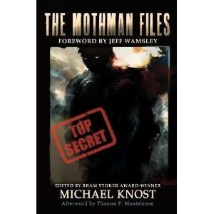 The Mothman Files [Paperback]