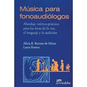 Musica Para Fonoaudiologos (Spanish Edition