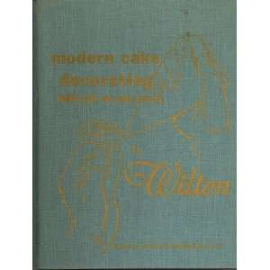 Modern cake decorating, pulled sugar and candy making, By