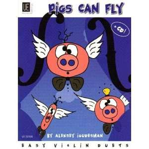 Igudesman, Aleksey   Pigs Can Fly Easy Violin Duets   Two
