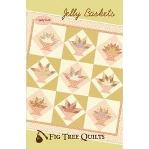 FIG TREE QUILTS JELLY BASKETS PATTERN 83 Arts, Crafts