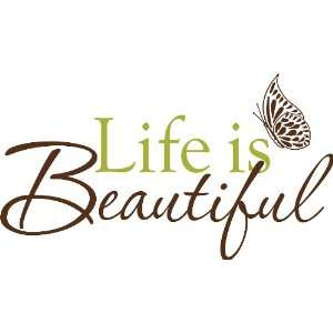Peel & Stick Life is Beautiful Quotes Wall Decals