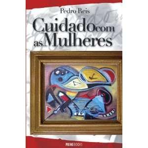 Com As Mulheres (9789898028754): Pedro Reis, Prime Books: Books