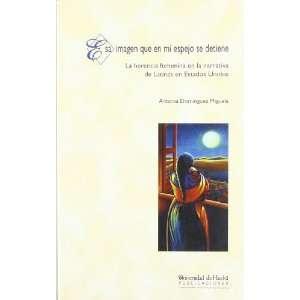 ) (Spanish Edition) (9788495089960) Antonia Dominguez Miguela Books
