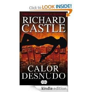 Calor desnudo (Nikki Heat) (Spanish Edition): Castle Richard, Eva