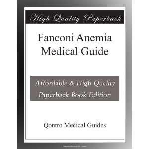 Fanconi Anemia Medical Guide: Qontro Medical Guides: Books