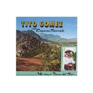 Me Voy A Pinar Del Rio Tito Gomez Con Orquesta Riverside