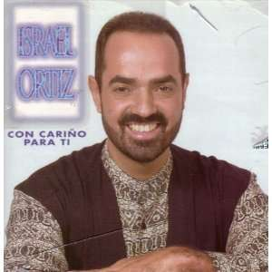 Con Carino Para Ti: Israel Ortiz: Music