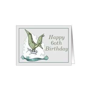 Happy 60th Birthday / Pterodactyl Card: Toys & Games