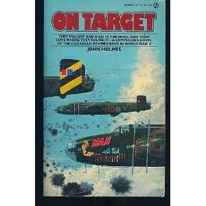 On Target (9780772300751): John Holmes: Books