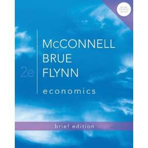 Economics, Brief Edition (9780073511467): Campbell McConnell