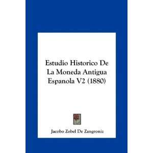 ) (Spanish Edition) (9781162163949): Jacobo Zobel De Zangroniz: Books