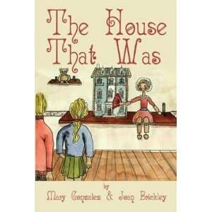 House That Was (9781413708721): Mary Gonzalez, Joan Brickley: Books