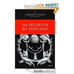 Los secretos del Vaticano Luces y sombras de la historia de la