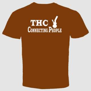 Weed T Shirt Marijuana Cannabis THC Connecting People Grass Pot Dope