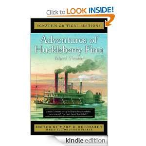 The Adventures of Huckleberry Finn (The Ignatius Critical Ediitons