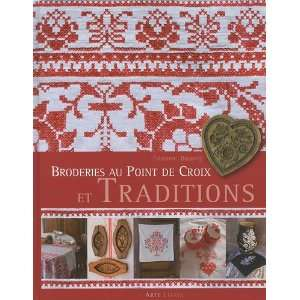 Broderies au point de croix et traditions (French Edition