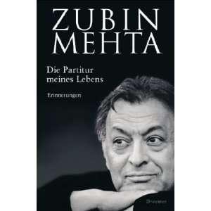 Die Partitur meines Lebens (9783426273777): Zubin Mehta: Books