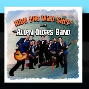 Ride The Wild Surf: The Allen Oldies Band: Music