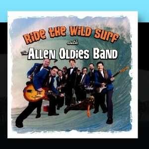 Ride The Wild Surf: The Allen Oldies Band: Music