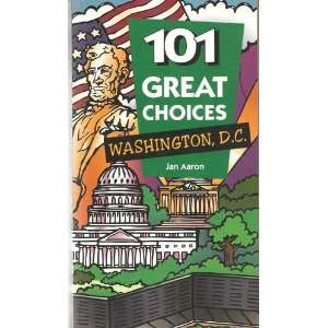 101 Great Choices Washington, Dc (101 Great Choices S