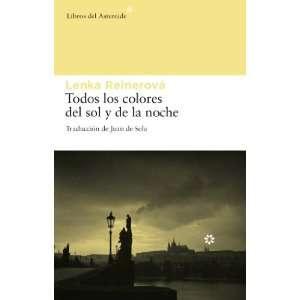 Todos los colores del sol y de la noche (Spanish Edition