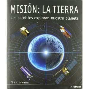 MISION LA TIERRA (Spanish Edition) (9783833160882