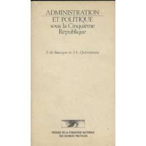 Administration et politique sous la Cinquieme Republique: Janvier 1959