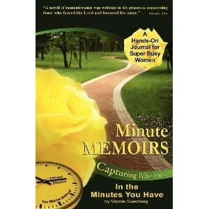 Can In the Minutes You Have (9780982993545) Marnie Swedberg Books