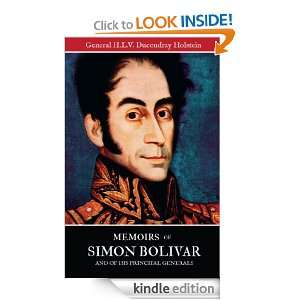 Memoirs of Simon Bolivar and of his principal generals (Volume I and