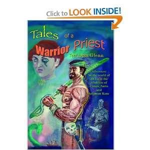 Tales Of A Warrior Priest (9780977222445) Teel James Glenn Books