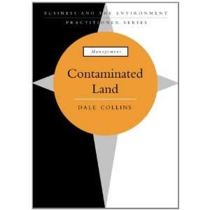 Contaminated Land (9781853837470): Dale Collins: Books