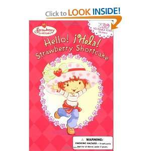 Hello Hola Strawberry Shortcake (9780448432083) SI Artists Books