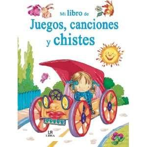 Mi libro de juegos, canciones y chistes / My Book of Games