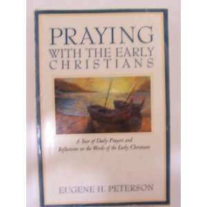 With the Early Christians: A Year of Daily Prayers and Reflections